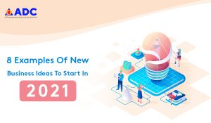 Examples Of New Business Ideas To Start In 2021